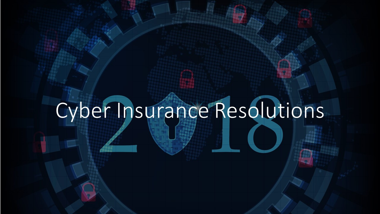 15 Cyber Insurance Resolutions for 2018